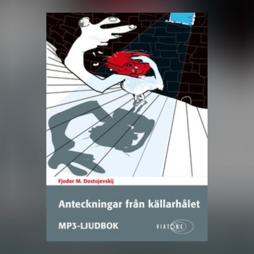 """Storytel, """"Anteckningar från källarhålet"""", 10 augusti 2017"""